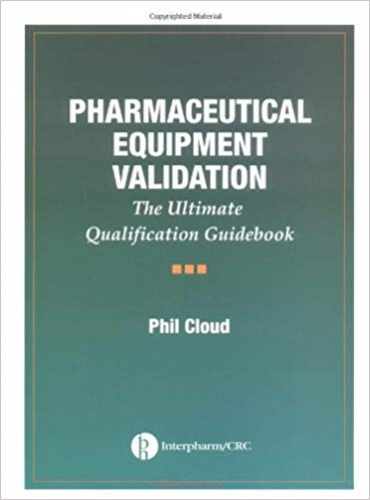 Book Review: Pharmaceutical equipment validation